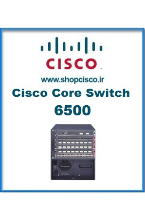 Core Switch 6500